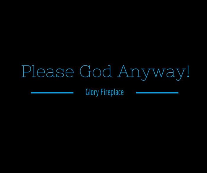 PleaseGodAnyway